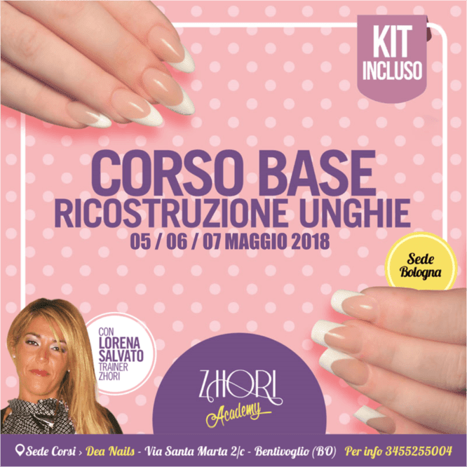 Corso Ricostruzione Unghie base Bologna - Bentivoglio — Zhori.it